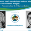 Webinar: Are Your Schools Safe? School Policies on Food Allergy, Asthma and Allergies