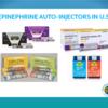 epinephrine auto-injectors