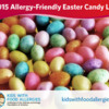 Allergy-Friendly Easter Candy Guide for 2015