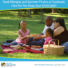 5 Quick Tips for Staying Safe at Picnics with a Food Allergy