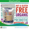 New Food Find - Gluten-Free, Nut-Free TigerNut Flour