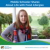 What a Middle Schooler Wants You to Know About Food Allergies