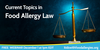 Current-topics-in-food-allergy-law-tw.png