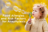 food-allergies-and-risk-factors-for-anaphylaxis-bt.png