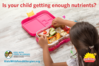 is-your-child-getting-enough-nutrients-b-bt-630 (1).png